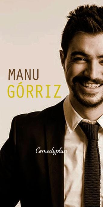 Contratar monologuista Manu Gorriz